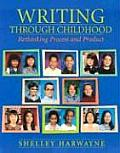Writing Through Childhood: Rethinking Process and Product