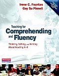 Teaching for Comprehending & Fluency Thinking Talking & Writing about Reading K 8 With DVD ROM