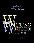 Writing Workshop: The Essential Guide From the Authors of Craft Lessons Cover