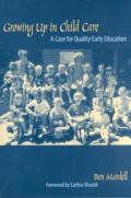 Growing Up in Child Care: A Case for Quality Early Education