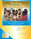 Thinking Mathematically Integrating Arithmetic & Algebra in Elementary School