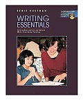 Writing Essentials: Raising Expectations and Results While Simplifying Teaching with DVD