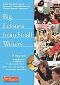 Big Lessons from Small Writers