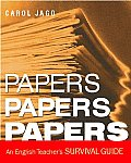 Papers Papers Papers An English Teachers Survival Guide
