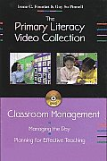Classroom Management: Managing the Day, Planning for Effective Teaching