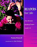 Readers for Life: The Ultimate Reading Fitness Guide, K-8