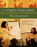 Literacy Coaching : Essentials (06 Edition)