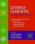 Diverse Learners in the Mainstream Classroom Strategies for Supporting All Students Across Content Areas English Language Learners Students with Di