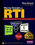 Moving Forward with Rti: Reading and Writing Activities for Every Instructional Setting and Tier: Small-Group Instruction, Independent Applicat
