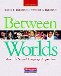 Between Worlds 3rd Edition Access to Second Language Acquisition