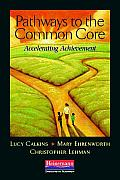 Pathways to the Common Core Accelerating Achievement