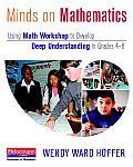 Minds On Mathematics Using Math Workshop To Develop Deep Understanding In Grades 4 8
