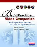 Best Practice Video Companion: Watching the Seven Structures That Create Exemplary Classrooms