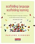 Scaffolding Language Scaffolding Learning Second Edition Teaching English Language Learners In The Mainstream Classroom
