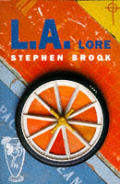 L. A. Lore: A Scintillating Exploration of Los Angeles