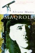 Maqroll Three Novellas