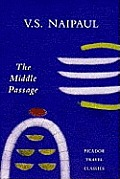 Middle Passage Impressions Of Five Socie