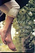 Liars Club A Memoir