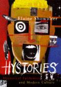 Hystories Hysterical Epidemics & Modern