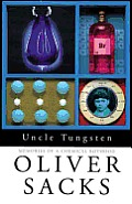 Uncle Tungsten Memories Of A Chemical Bo