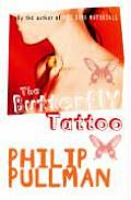 Butterfly Tattoo by Philip Pullman