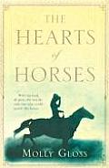 Hearts Of Horses by Molly Gloss