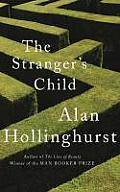 The Stranger's Child. Alan Hollinghurst