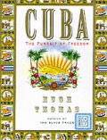Cuba The Pursuit Of Freedom