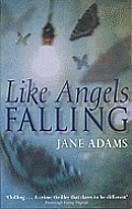 Like Angels Falling