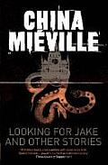 Looking for Jake & Other Stories