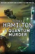 A Quantum Murder. Peter F. Hamilton by Peter F. Hamilton