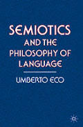 Semiotics & The Philosophy Of Language