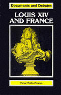 Louis XIV and France