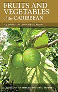 Fruits & Vegetables Of The Caribbean