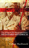 Killing Of Ss Obergruppenfuhrer Richard