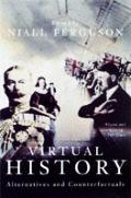 Virtual History Alternatives & Counterfa