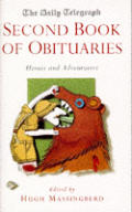 Daily Telegraph Second Book Of Obituaries Heroes & Adventurers
