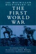 Macmillan Dictionary of the First World War