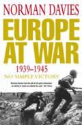 Europe at War 1939 1945 No Simple Victory