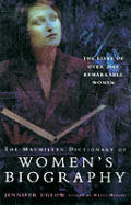 Macmillan Dictionary of Womens Biography
