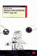 Britain and European Unity, 1945-1999