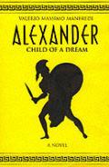 Alexander Child Of A Dream