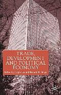Trade, Development and Political Economy: Essays in Honour of Anne O. Krueger