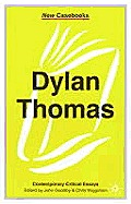 Dylan Thomas (New Casebooks)