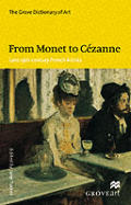 From Monet To Cezanne: Late 19th-century French Artists Cover
