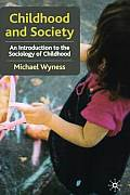 Childhood and Society: An Introduction to the Sociology of Childhood