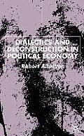 Dialectics and Deconstruction in Political Economy