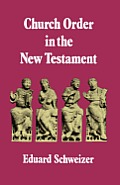 Church Order In The New Testament