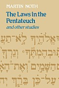 The Laws in the Pentateuch and Other Studies