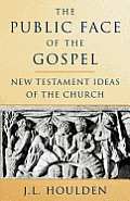 Public Face of the Gospel